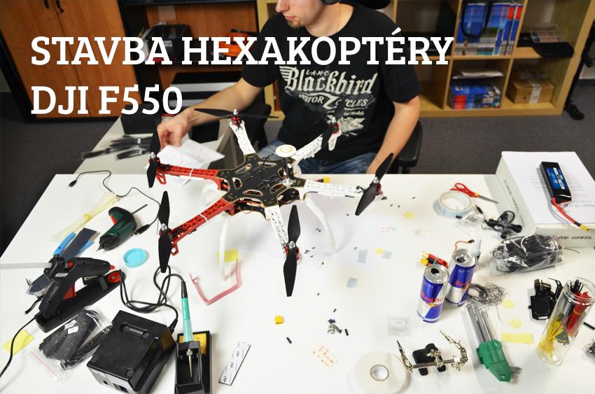 Stavba hexakoptéry DJI F550